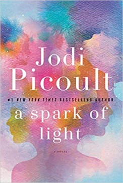 https://www.amazon.com/Spark-Light-Novel-Jodi-Picoult/dp/0345544986/ref=sr_1_1?s=books&ie=UTF8&qid=1537700937&sr=1-1&keywords=a+spark+of+light+jodi+picoult