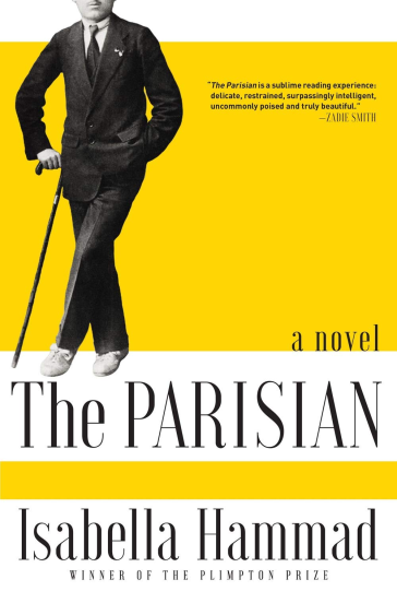 https://www.amazon.com/Parisian-Isabella-Hammad/dp/0802129439/ref=sr_1_1?keywords=the+parisian&qid=1561550629&s=gateway&sr=8-1